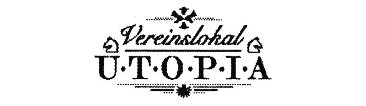 Vereinslokal Utopia